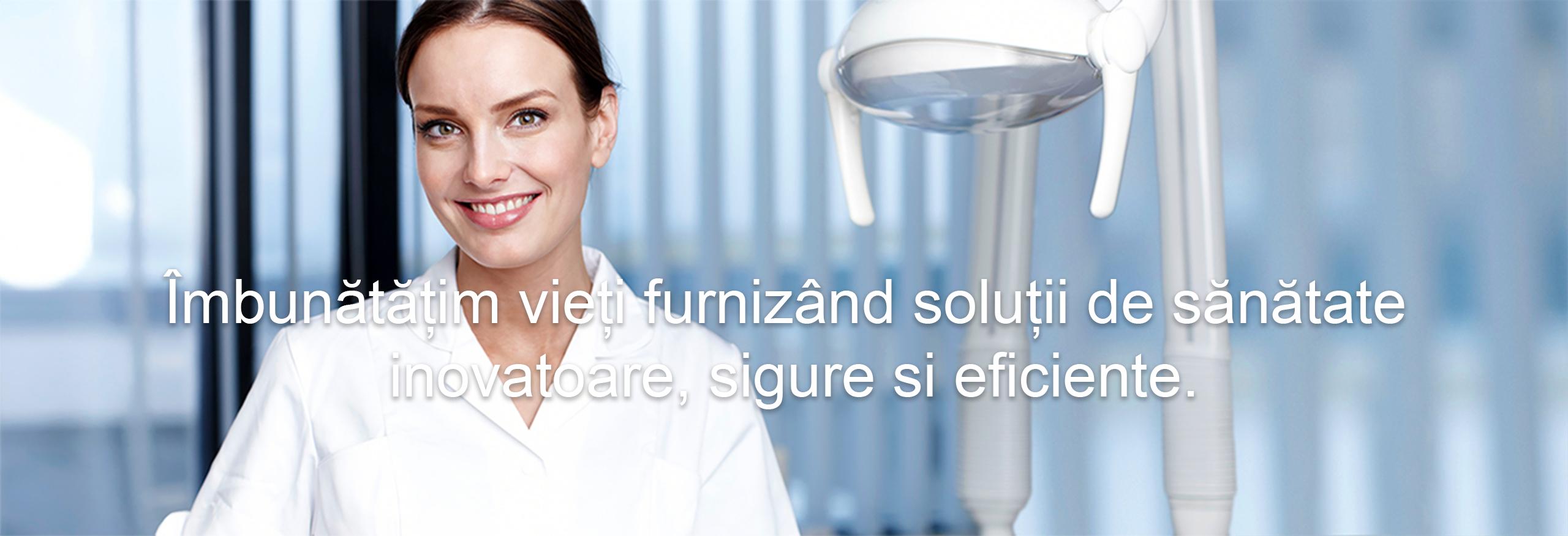 Îmbunătățim viața oferind soluții inovatoare, sigure și eficiente de asistență medicală